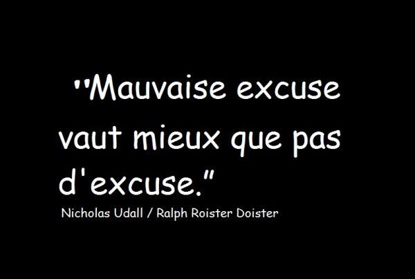 Citation avec le mot excuse