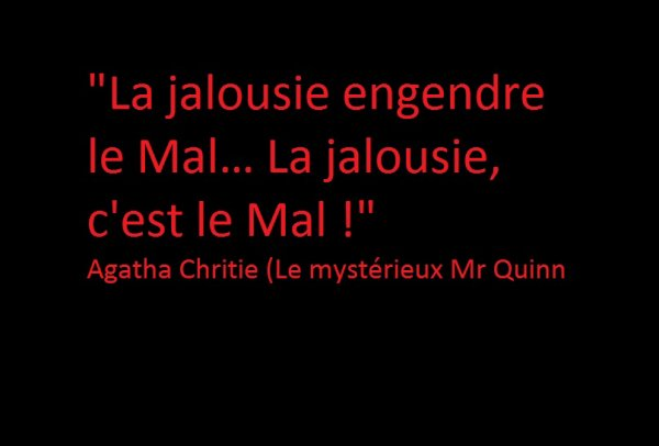 Citation d'Agatha Chritie: La jalousie