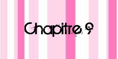 » Chapitre 9