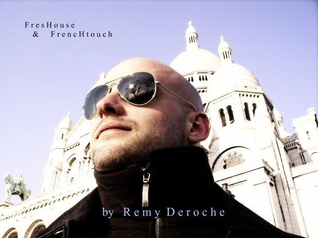 Remy Deroche (Electro House:Club'n Diva,Deka Dance,Respectonik)