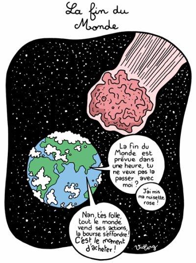 """76.2 - La fin du monde  ...""""An 2012... Temps  mieux !!!""""  :)"""