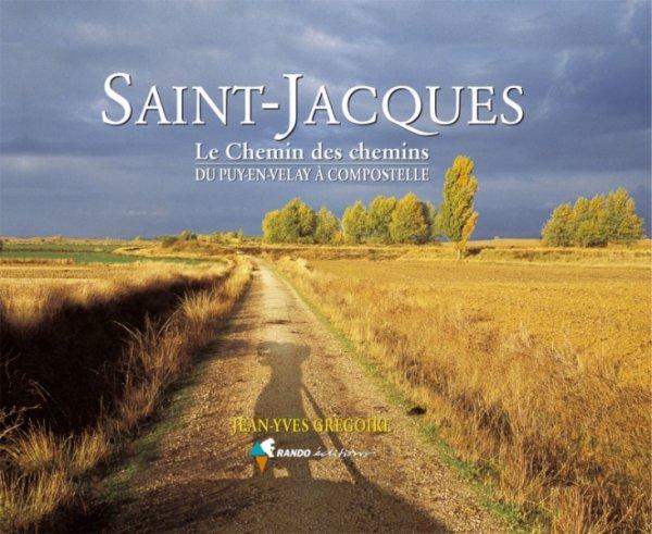 78.2 - Les chemins de St Jacques de Compostelle  - du  défis positif ...