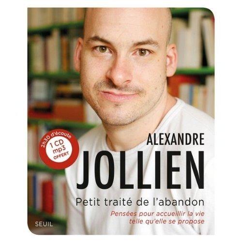 100.4 - Petit traité de l'abandon - Alexandre Jollien