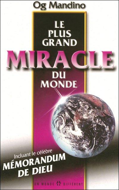 132 - Le plus grand miracle du monde: Paroles de Sagesses