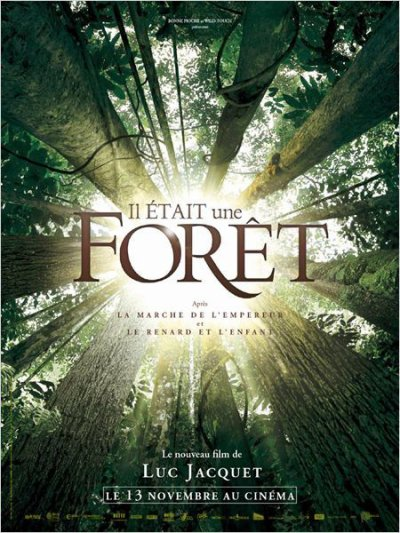 """137.4 -""""Il était une  forêt"""" , le film"""