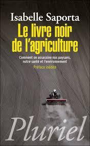 """178.2 - A Lire: """"Le Livre noir de l'agriculture"""""""