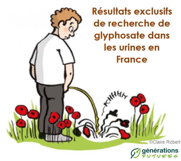 Nouvelle enquête inédite de Générations Futures: Quelle est l'exposition des français au Glyphosate - herbicide le plus vendu au monde ?