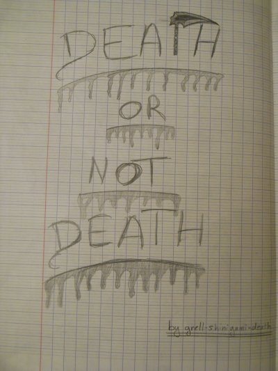 DEATH OR NOT DEATH