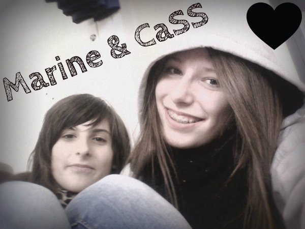 Marine & Cass' Ouais Ouais <3