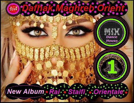Dafhak Mix dance/house Happy valentine's day by Dafhak maghreb orient