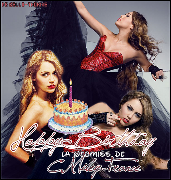 Joyeux Anniversaire la WebMiss de CMiley-France !!!!!!!!!!!! 16 avril !