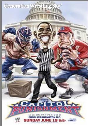 '''''''''''''''''''''''''''''''''''''''HTTP://GENERATIONWRESTLING.SKYROCK.COM/''''''''''''''''''''''''''''''''''''''' ''''' Carte du prochain PPV : Capitol Punishment sur GenerationWrestling