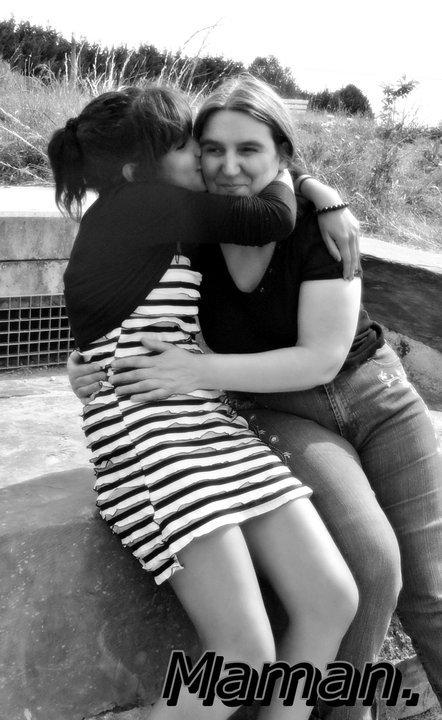 Malgré les coup de gueule, elle reste la plus importante. ; Celle qui m'a donner la vie. (l)