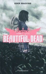"""Beautiful dead"" livre 1: Jonas"
