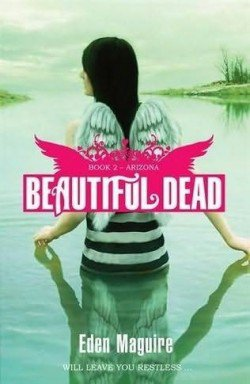 """Beautiful dead"" livre 2: Arizona."