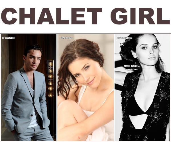 _ Chalet Girl, le prochain film de Sophia Bush sortira en Angleterre le 18 Février 2011. Le film devrait sortir en début d'année 2011 dans les salles américaines. On attend plus que la bande annonce ! _