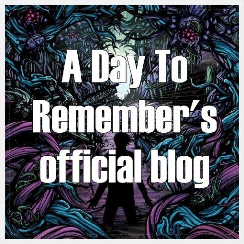 Blog officiel de ADTR. Blog consacré au groupe de pop punk/hardcore américain, A Day To Remember. Vous trouverez toutes les dernières news ainsi que de nombreuses photos, gifs, montages & sondages.