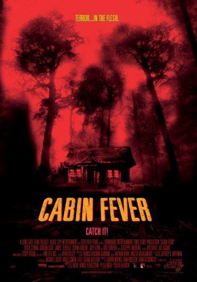 cabin fever trop mortel