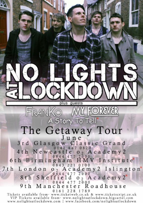 My Forever 2012 Tour supporting No Lights At Lockdown!