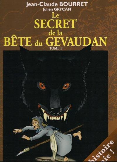 La bête du Gévaudan : une escroquerie