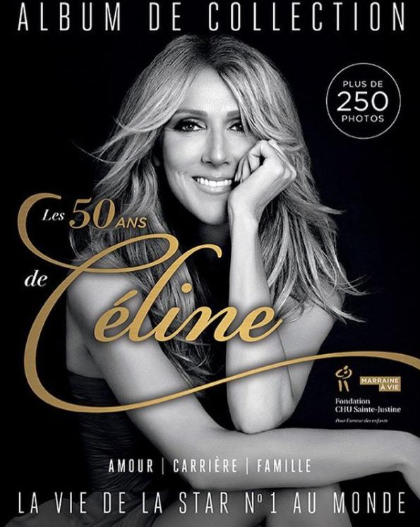 .  15/03/2018 : Céline sera dans le magazine 7 jours, un numéro hors-série pour ses 50 ans. Pour chaque exemplaire vendu, 1,50$ sera remis à la Fondation CHU Sainte-Justine.  .