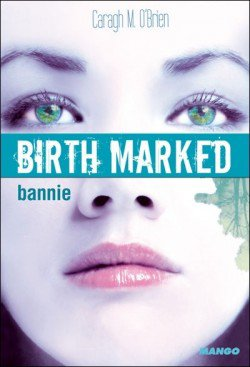 Birth Marked : bannie