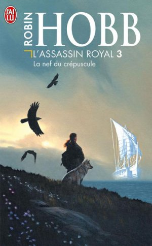 L'assassin royal : la nef du crépuscule