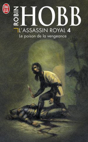 L'assassin royal : le poison de la vengeance