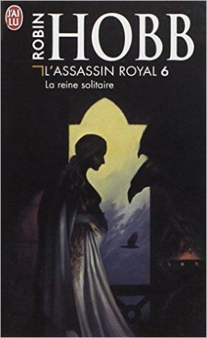 L'assassin royal : la reine solitaire