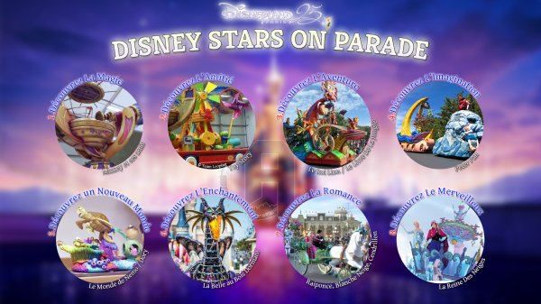 """Disney Stars on Parade"" - La toute nouvelle parade de Disneyland Paris"
