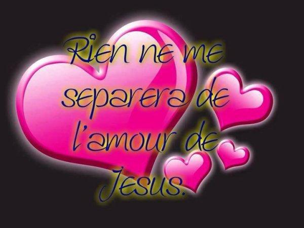 JESUS EST AMOUR !!!!