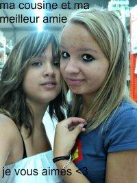 ma meilleur amie et ma cousine d amour <3