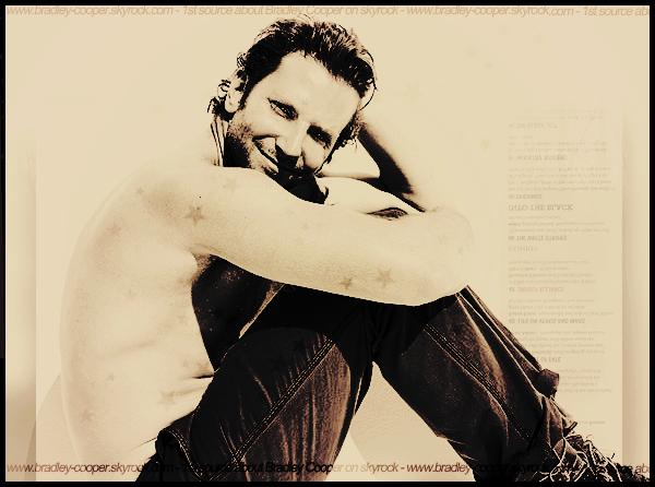 Bradley-Cooper.skyrock.com - votre source d'actualité sur le sexy et talentueux acteur.