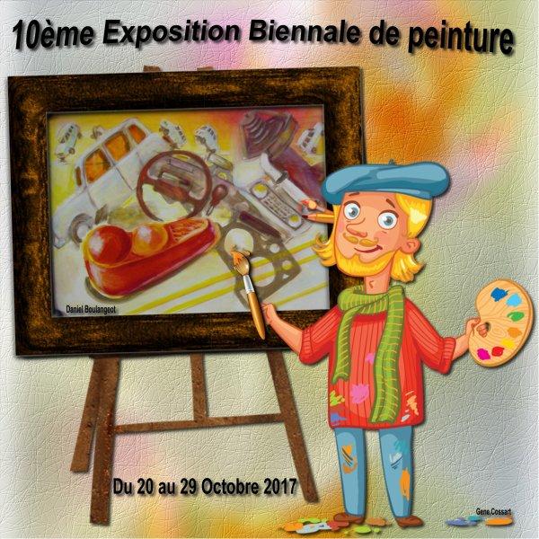 10 EME EXPOSITION BIENNAL DE PEINTURE DU 20 AU 29 OCTOBRE 2017