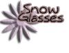 SnowGLASSES