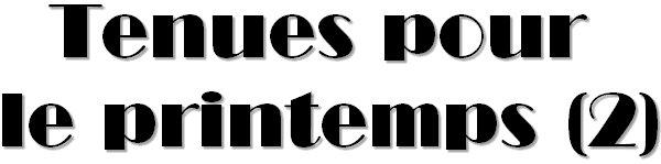 TENUE PRINTEMPS 2