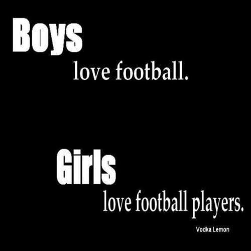 les garçons aiment le foot , les filles aiment les joueurs de foot ! ...