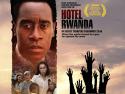 La Liste de Schindler et Hôtel Rwanda.