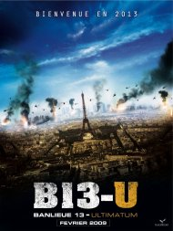Banlieue 13 : Ultimatum.