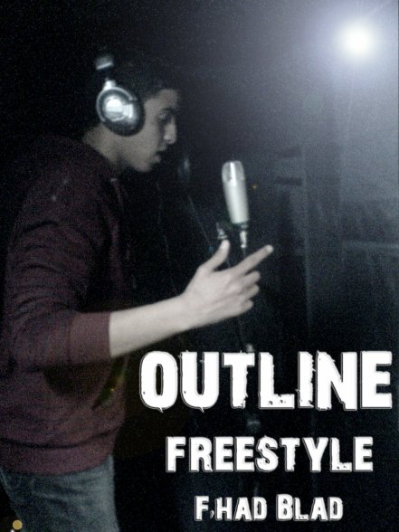 "Outline - Freestyle "" Fhad Blad """