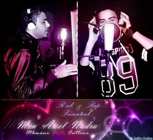 "Outline Feat. Othmane - ""Men Awel Nadra"""