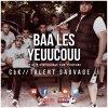 Clk Feat Kofs - Baa Les Yeuucouu - TalentSauvage2