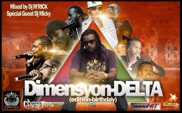 DIMENSyONS DELTA EDITION MY BIRTHDAY (DJ M'RICK & DJ MICKY MI SEH)