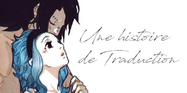 « Une Histoire de Traduction »