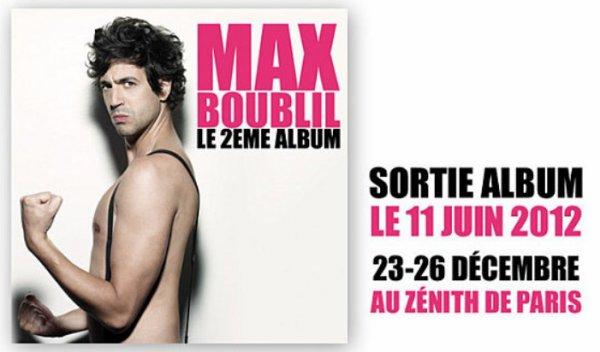 Max Boublil le 2e Album