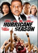 Hurricane Season - Le Film