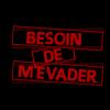 Besoin de m'évader (2010)