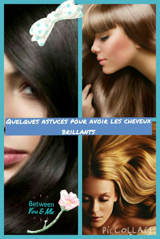 Quelques astuces pour avoir des cheveux brillants