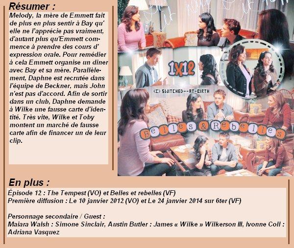 1x12 : Belles et rebelles Clik sur le mots : Créa   l Déco l Texte l Recherche de liens : Promo & Episode en entier l