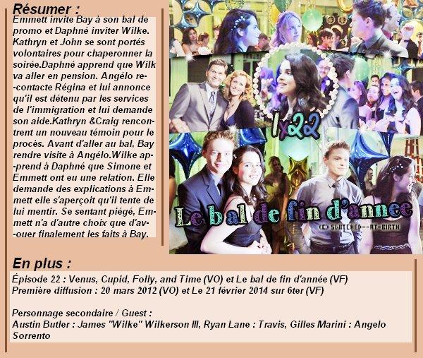 1x22 : Le bal de fin d'année Clik sur le mots : Créa   l Déco l Texte l Recherche de liens : Promo & Episode en entier l
